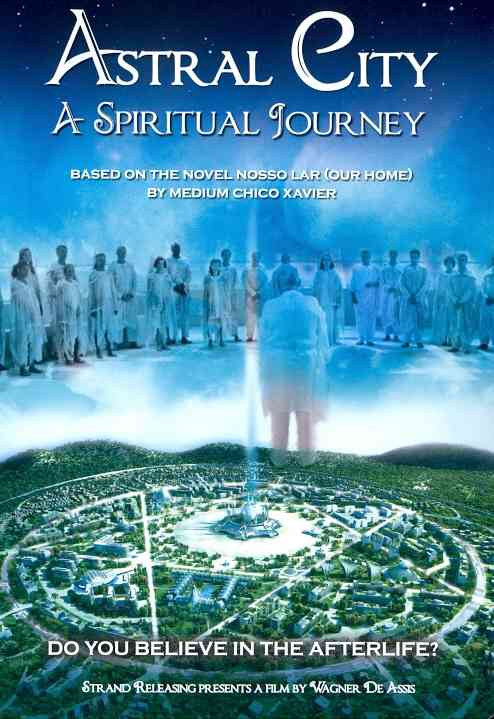 ASTRAL CITY:SPIRITUAL JOURNEY BY DE ASSIS,WAGNER (DVD)